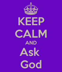 keep-calm-and-ask-god-17